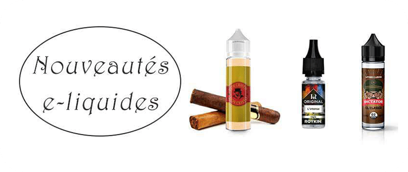 nouveautés e-liquides