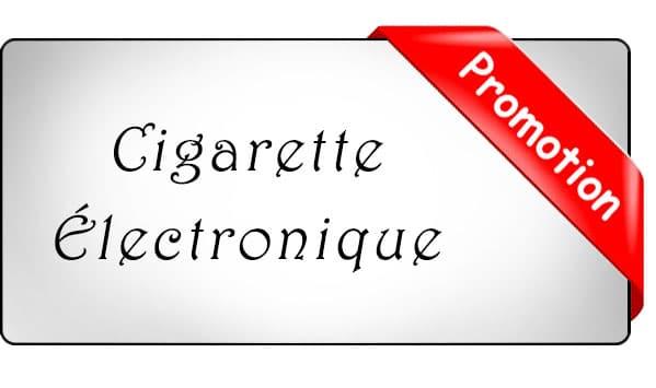 promo cigarette électronique moins cher