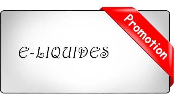 promo e-liquide moins cher